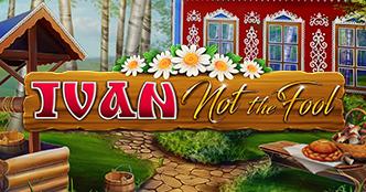 Ivan Not the Fool Slot