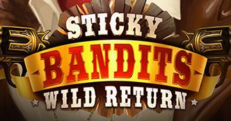 Sticky Bandit: Wild Return Slot