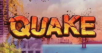 Quake Slot