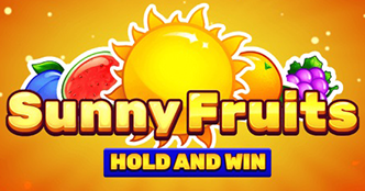 Sunny Fruits Hold and Win Slot