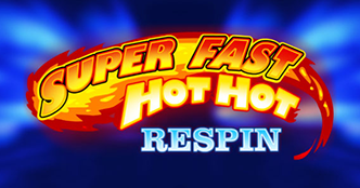 Super Fast Hot Hot Respins