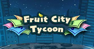 Fruit City Tycoon Slot