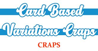 Card-Based Variations Craps