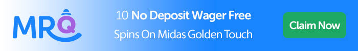 Mrq: 10 No Deposit Wager Free Spins On Midas Golden Touch Slot