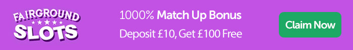 Fairground Slots: 1000% Match Up Bonus, Deposit £10 And Get £100 Free